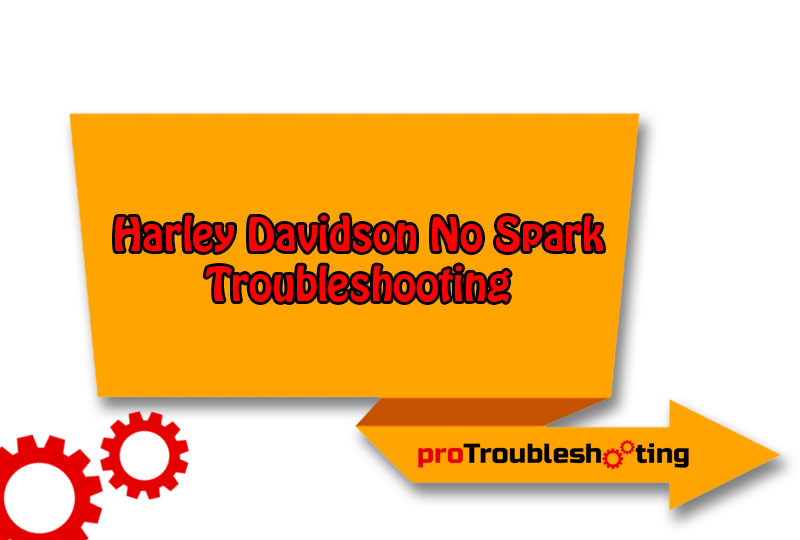 Harley Davidson No Spark Troubleshooting-FI