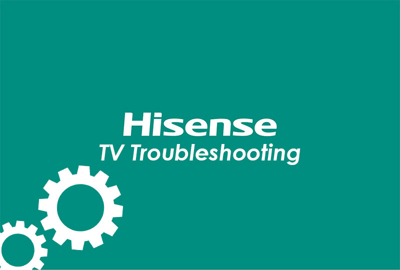 Hisense TV Troubleshooting-FI