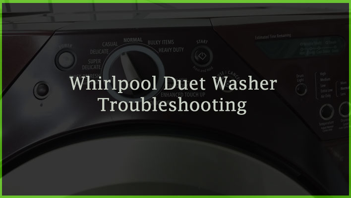 Whirlpool Duet Washer Troubleshooting